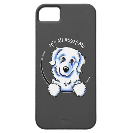Great Pyrenees Its All About Me iPhone 5 Covers