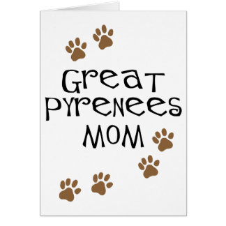 Great Pyrenees Mom Card