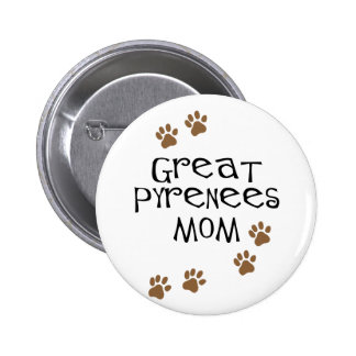 Great Pyrenees Mom Pinback Button