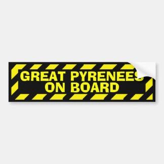 Great Pyrenees on board yellow caution sticker Bumper Stickers