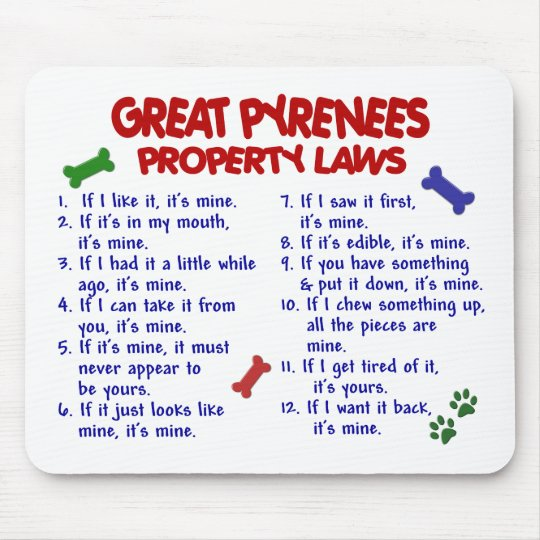 GREAT PYRENEES Property Laws 2 Mouse Pad