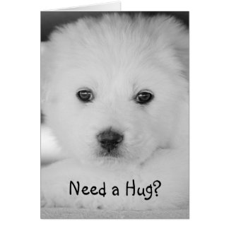 Great Pyrenees Puppy Need a Hug Greeting Card