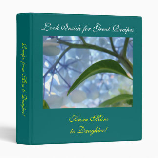 Great Recipes from Mom to Daugher! Recipe binder