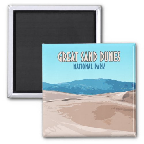 Great Sand Dunes National Park Colorado Magnet