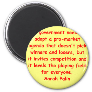 great Sarah Palin quote 2 Inch Round Magnet