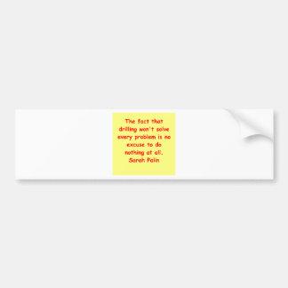great Sarah Palin quote Car Bumper Sticker