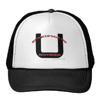 great significant mother trucker hat