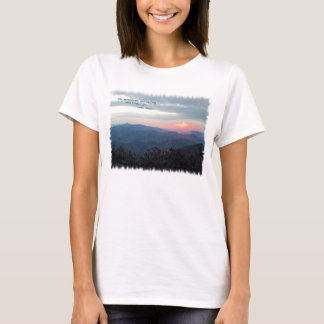 Great Smoky Mtns Sunset: Mtns are calling/J Muir T-Shirt