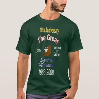 Great Squirrel Migration 40th Anniversary T-Shirt