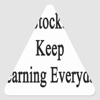 Great Stockbrokers Keep Learning Everyday Triangle Sticker
