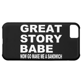 Great Story Babe... Funny iPhone 5 Case
