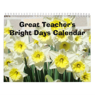 Great Teacher's Bright Days Calendar Nature Flower