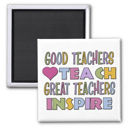 Great Teachers Inspire 2 Inch Square Magnet
