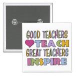 Great Teachers Inspire Button
