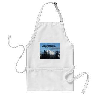 Great things are done when men and mountains meet. adult apron