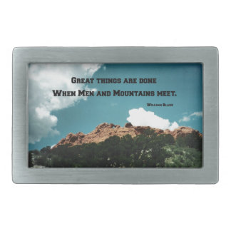 Great things are done when men and mountains meet. rectangular belt buckle