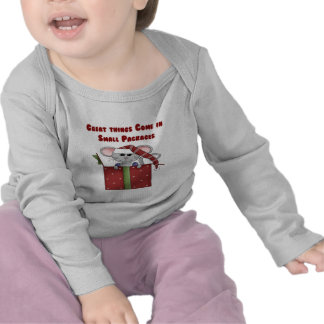 Great things Come in Small Packages Tshirts