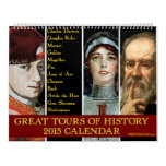 Great Tours of History 2015 Calendar
