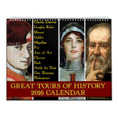 Great Tours Of History 2016 Calendar at Zazzle