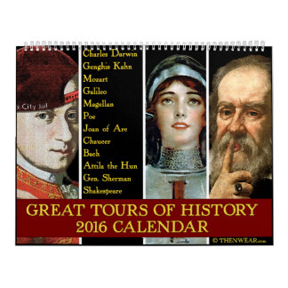Great Tours of History 2016 Calendar