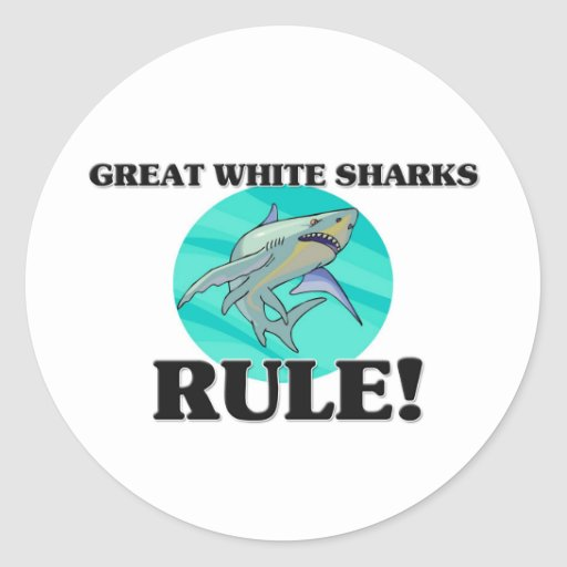 GREAT WHITE SHARKS Rule! Round Stickers