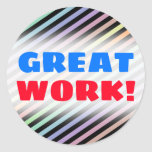 """[ Thumbnail: """"Great Work!"""" + Black & Pastel Color Lines Pattern Round Sticker ]"""