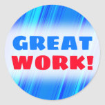 """[ Thumbnail: """"Great Work!"""" + Blue and Cyan Lines Pattern Round Sticker ]"""