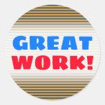 "[ Thumbnail: ""Great Work!""; Blue & Orange Stripes/Lines Pattern Round Sticker ]"