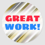 "[ Thumbnail: Great Work!; ""Earthy"", Rustic-Like Stripes Pattern Round Sticker ]"