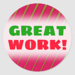 "[ Thumbnail: ""Great Work!"" + Green Lines On Crimson Pattern Round Sticker ]"