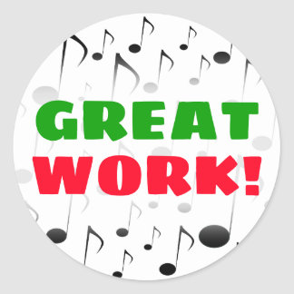"""""""GREAT WORK!"""" + Many Musical Notes Pattern Sticker"""
