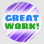 "[ Thumbnail: ""Great Work!"" + Purple and White Striped Pattern Round Sticker ]"