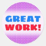 "[ Thumbnail: ""Great Work!"" + Purple Dots/Circles Pattern Round Sticker ]"