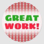 "[ Thumbnail: ""Great Work!"" + Red and Gray Diamond Shape Pattern Round Sticker ]"