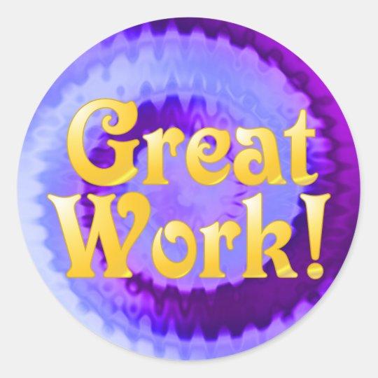 great work stickers zazzle com