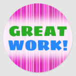 [ Thumbnail: Great Work!; Thin Magenta and Pink Stripes Pattern Round Sticker ]