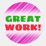 "[ Thumbnail: ""Great Work!"" + Thin Pink & Magenta Lines Pattern Round Sticker ]"