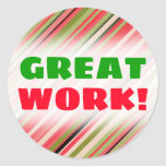 "[ Thumbnail: ""Great Work!"" + Watermelon-Inspired Stripes Round Sticker ]"