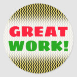 "[ Thumbnail: ""Great Work!"" + Yellow & Black Wavy Line Pattern Round Sticker ]"