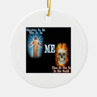Greater is He Ceramic Ornament