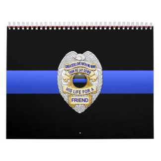 Greater Love Badge Thin Blue Line Wall Calendar
