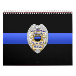 Greater Love Badge Thin Blue Line Calendar
