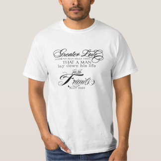 Greater Love T-shirt