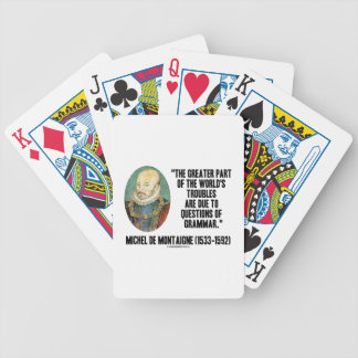 Greater Part World's Troubles Questions Of Grammar Bicycle Playing Cards