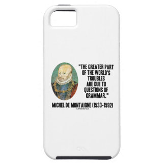 Greater Part World's Troubles Questions Of Grammar iPhone SE/5/5s Case