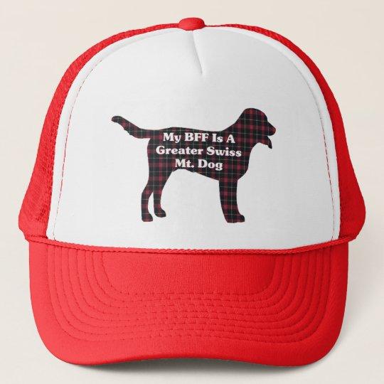 Greater Swiss  MOUNTAIN DOG BFF Trucker Hat