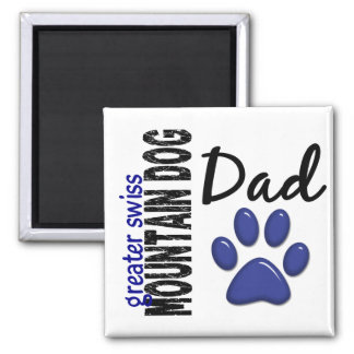 Greater Swiss Mountain Dog Dad 2 Refrigerator Magnet