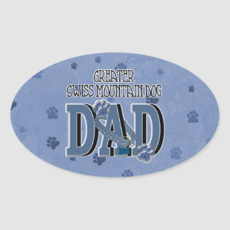Greater Swiss Mountain Dog DAD Oval Sticker