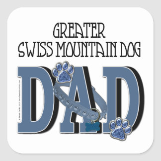 Greater Swiss Mountain Dog DAD Square Sticker