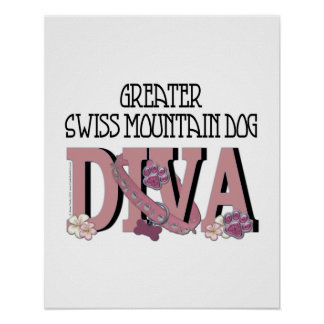Greater Swiss Mountain Dog DIVA Posters